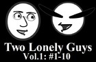 Two Lonely Guys Vol.1