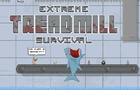 Extreme Treadmill Surviva