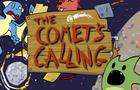 The Comet's Calling