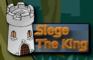 Siege The King