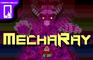 MechaRay