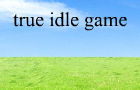 True Idle Game