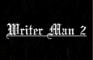 Writer Man 2