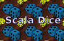 Scala Dice