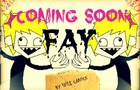 Fay- Coming Soon