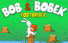 Bob & Bobek: Footbridge