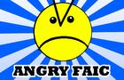 Angry Faic