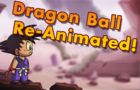 My Dragon Ball Re-Animate