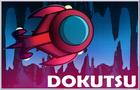 Dokutsu (Demo Type)