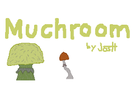 Muchroom 0.5