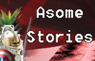 Asome Stories