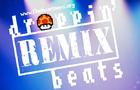 Droppin Beats Remix