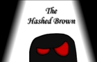 Patatoe Man Ep. 3: The Hashed Brown