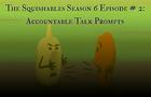 SqS6 Ep # 2: Talk Prompts