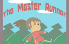The Master Runner