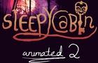 SleepyCabin - Childhood