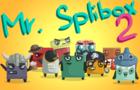 Mr. Splibox 2