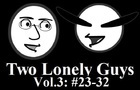 Two Lonely Guys Vol.3