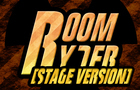 Roomryder [Stage Version]