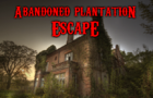 Abandoned Plantation Escape