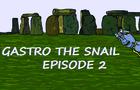 Gastro the Snail Episode 2