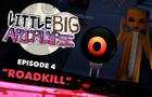 Little Big Apocalypse 4: Roadkill