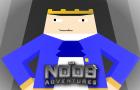 The Noob Adventures Episode 28