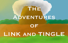 The Adventures of Link and Tingle