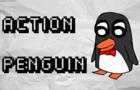 Action Penguin