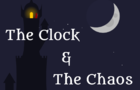 The Clock & The Chaos