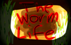The Worm Life(Short-Animation)Trailer