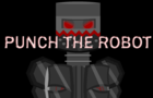 PUNCH THE ROBOT