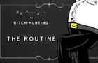 The Routine - a Gentlemans Guide to Bitch Hunting