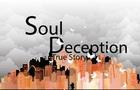 Soul Deception True Story