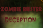 Zombie Buster Deception