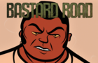 BASTARD ROAD - Pilot