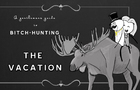 The Vacation - a Gentlemans Guide to Bitch Hunting