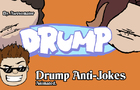 Drump Animated Anti-jokes