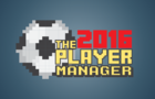 The Player Manager 2016