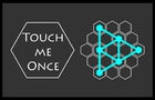 Touch Me Once