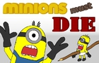 Minions Must Die