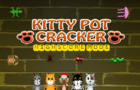 Kitty Pot Cracker Arcade Mode