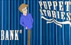 Puppet Stories - Bank