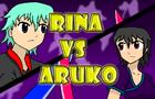 Rina vs Aruko