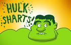 Hulk Sharts!