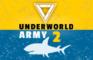 Underworld Army Episode2