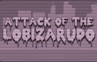 Attack of the Lobizarudo