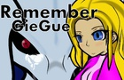 Remember Giegue