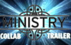 The Ministry Collab Trailer
