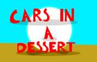 Cars In A Dessert